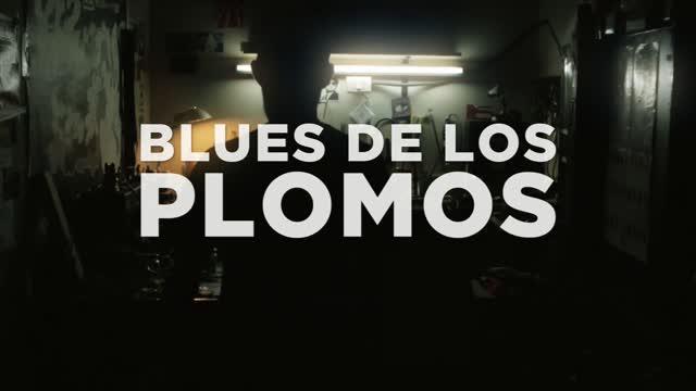 Blues de los plomos (2013)