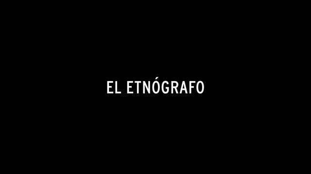 El etnógrafo (2012)