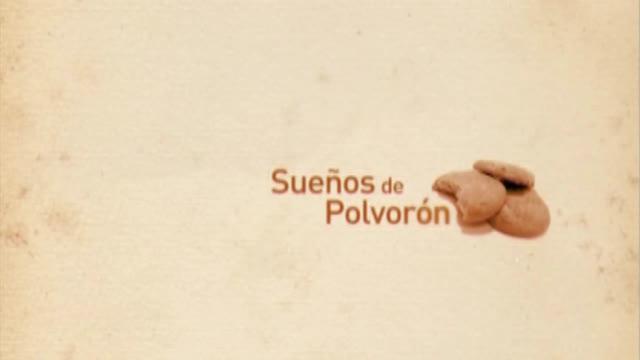 Sueños de Polvorón (2006)