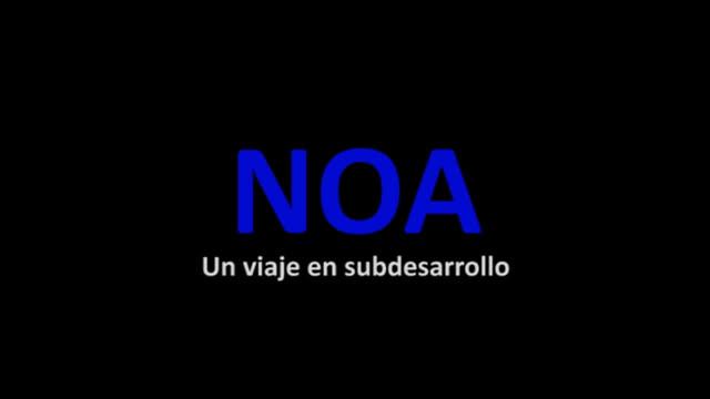 NOA, un viaje en subdesarrollo (2004)