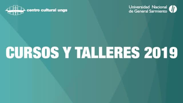 Inscripciones en el Centro Cultural de la Universidad Nacional de General Sarmiento 2019