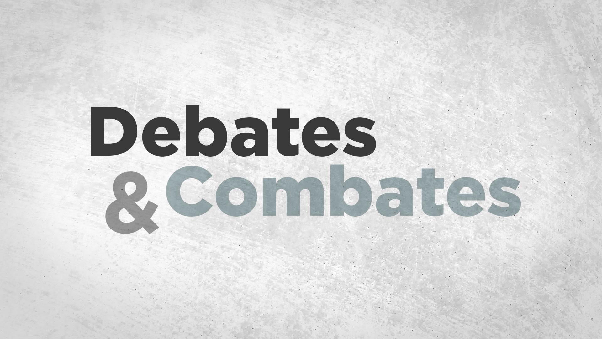 Debates y Combates en UNITV