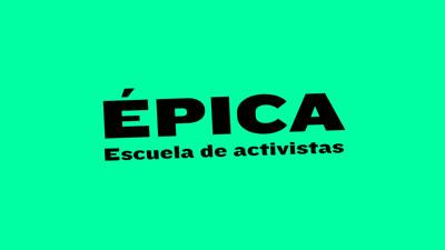 Épica: Escuela de activistas en UNITV