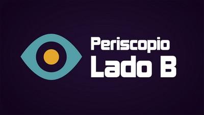 Periscopio #LadoB en UNITV